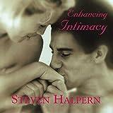 Enhancing Intimacy