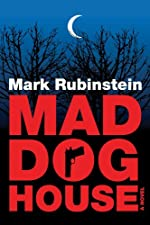Mad Dog House (Mad Dog Trilogy Book 1)