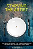 Starving the Artist, William F. Aicher, 1452818932