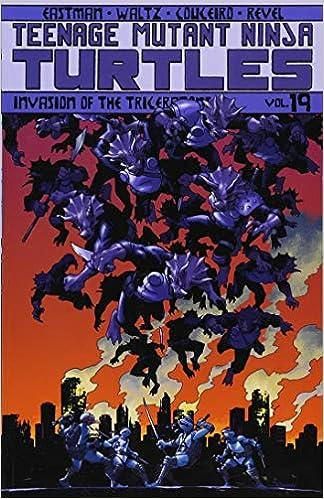 Teenage Mutant Ninja Turtles Volume 19: Invasion of the ...