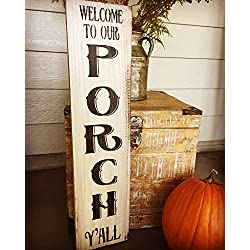 Adonis554Dan Welcome To Our Porch Yall Rustic Wood Signs Welcome Signouthern Welcome Signs Porch Welcome Signs Porch Wall Decor Farmhouse Style