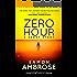Zero Hour - A Short Story: (Zero Hour Series Part 1)