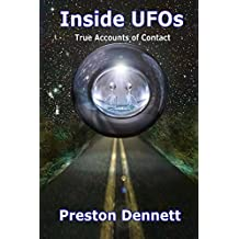 Inside UFOs: True Accounts of Contact with Extraterrestrials