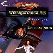 Wizards' Conclave: Dragonlance: The Age of Mortals, Book 5 | Douglas Niles