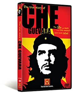 The True Story of Che Guevara (History Channel)