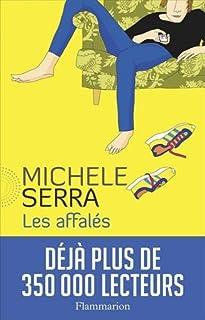 Les affalés, Serra, Michele
