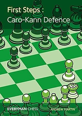First Steps: Caro-Kann Defence