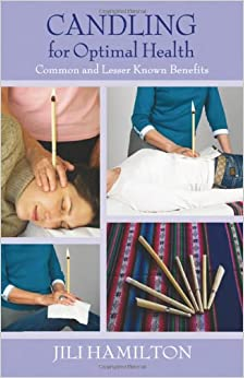 Candling For Optimal Health: Common and Lesser Known Benefits