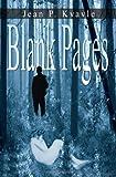 Blank Pages, Jean P. Kvavle, 141075975X
