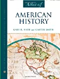 Atlas of American History (Facts on File)