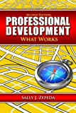 Professional Development Book Bundle: Professional Development: What Works, Sally J. Zepeda, 1596671939