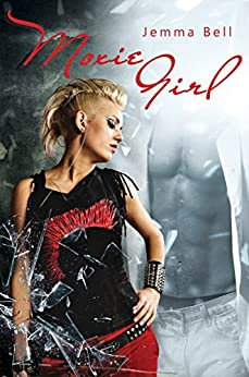Moxie Girl (Modern Girls Series Book 2) by [Bell, Jemma]