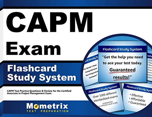 CAPM Exam Flashcard Study System: CAPM Test Practice Questions & Review for the Certified Associate in Project Management Exam (Cards)