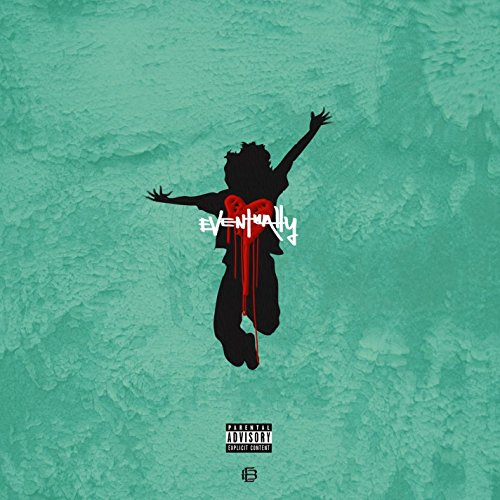 Eventually (Mixtape) [Explicit]