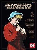 The Bill Ochs Tin Whistle Handbook
