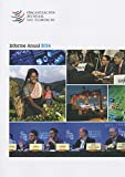 World Trade Organization Annual Report (Spanish Language) (Spanish Edition)