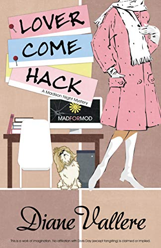 Lover Come Hack (A Madison Night Mystery Book 6) by [Vallere, Diane]