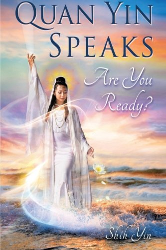 Quan Yin Speaks: Are You Ready? for sale  Delivered anywhere in USA