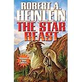 The Star Beast (Heinlein's Juveniles Book 8)