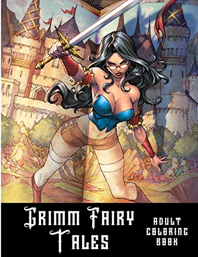 Grimm Fairy Tales: Adult sexy coloring book for stress relief and relaxation. por Dr. Summer Sloan