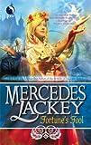 Fortune's Fool, Mercedes Lackey, 0373802730