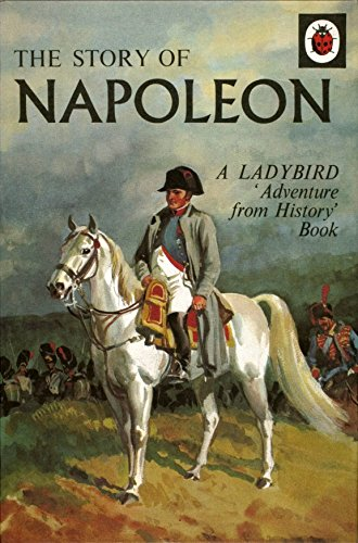 The Story of Napoleon (Adventure from History)
