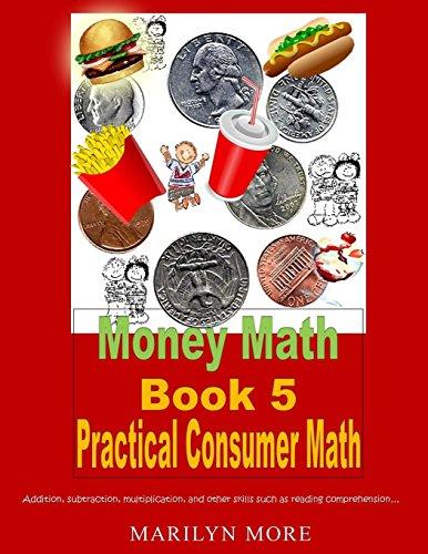 Money Math Book 5 Practical Consumer Math