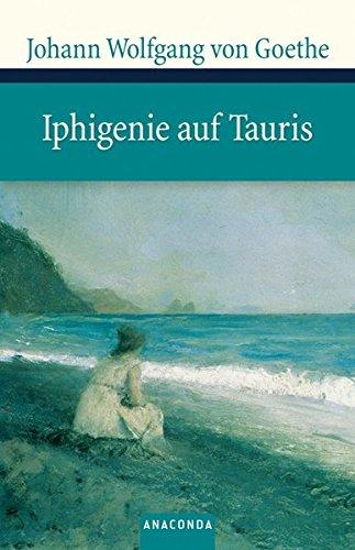 Iphigenie auf Tauris (Große Klassiker zum kleinen Preis)