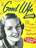 A man's home is his castle, and as such, he should be treated like a king. And this fun, retro volume shows wives how to keep his royal highness happy. When he returns home from his demanding job, a man rightfully deserves a bit of pampering. A ha...