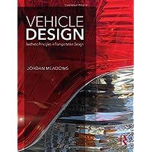 Vehicle Design: Aesthetic Principles in Transportation Design