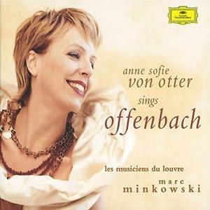 """Afficher """"Anne Sofie von Otter chante Offenbach"""""""