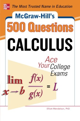 McGraw-Hill's 500 College Calculus Questions to Know by Test Day (McGraw-Hill's 500 Questions) (Advanced Calculus I compare prices)