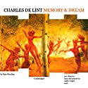 Memory and Dream Audiobook by Charles de Lint Narrated by Kate Reading