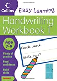 Collins Easy Learning Handwriting Workbook 1: Age 7-9