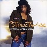 Streetwize: Smooth Urban Jazz