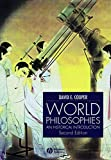 world philosophy - World Philosophies: A Historical Introduction