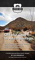 Off-the-Grid Journey: Anza-Borrego's Two Blair Valleys Have Traces of Natives, 20th Century Idealist (Joyride Guru San Diego Day Trip Book 6)