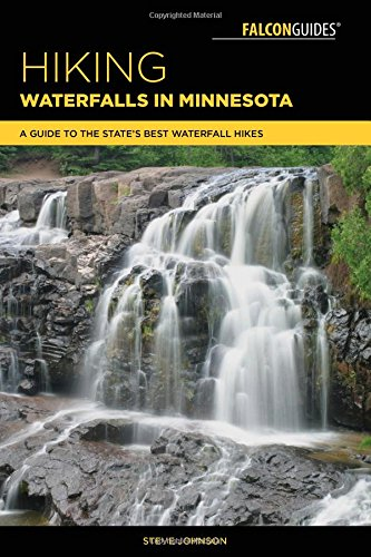 Hiking Waterfalls in Minnesota: A Guide to the State