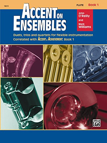 Accent on Ensembles: Flute, Book 1 (Accent on Achievement)