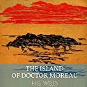 The Island of Doctor Moreau Audiobook by H. G. Wells Narrated by Bob Neufeld