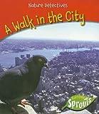 A Walk in the City, Jo Waters, 1410922987