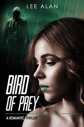 Bird of Prey: A Romantic Thriller (Anna Book (Lees Bird)