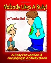 Nobody Likes A Bully: Teaching Kids to Stand Tall To Bullies