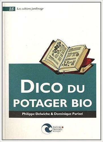 Livres gratuits en ligne Dico du Potager Bio pdf