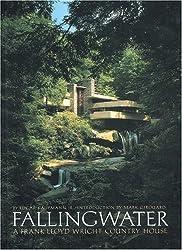 Fallingwater: A Frank Lloyd Wright Country House