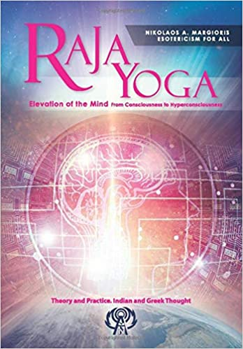 Raja yoga elevation of the mind from consciousness to ...