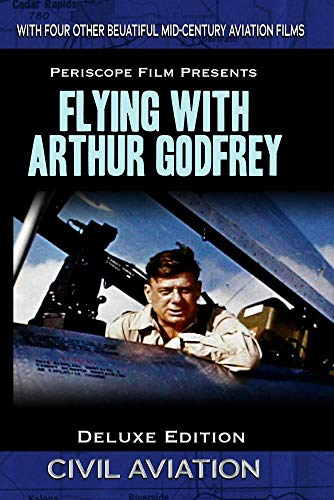 Flying with Arthur Godfrey Deluxe Edition Featuring TWA Letter to a - 3 Eastern Airlines Dc