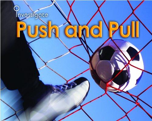 Push and Pull (Investigate!)