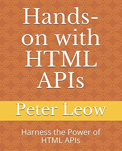 Hands-on with HTML APIs: Harness the Power of HTML APIs