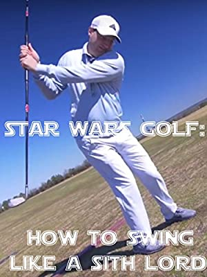 Star Wars Golf: How to Swing like a Sith Lord